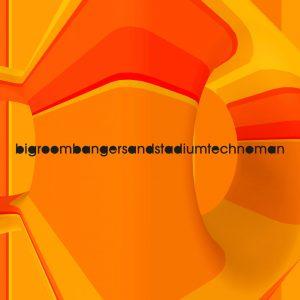 bigroombangersandstadiumtechnoman cover