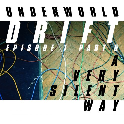 Underworld & The Necks - A Very Silent Way cover image