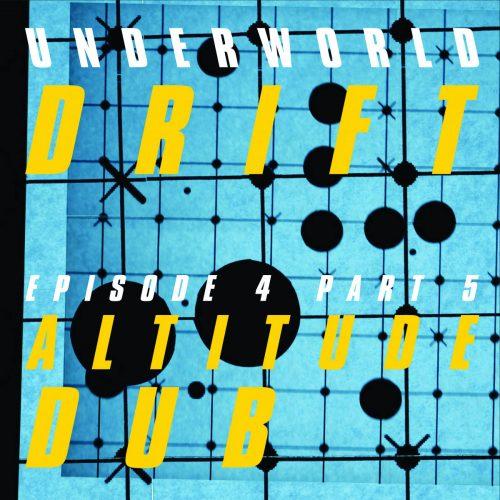 Underworld - Altitude Dub cover image