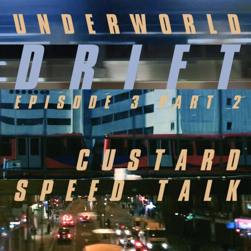 Underworld - Custard Speedtalk cover image