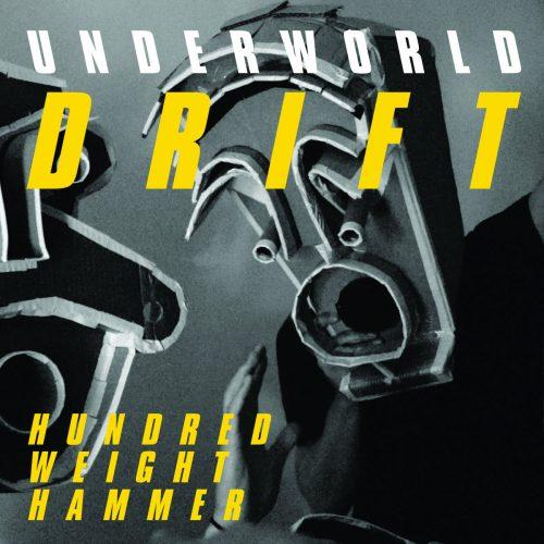 Underworld - Hundred Weight Hammer cover image