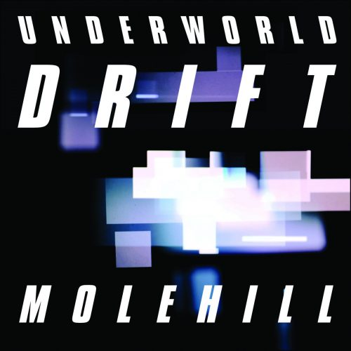 Underworld - Molehill cover image