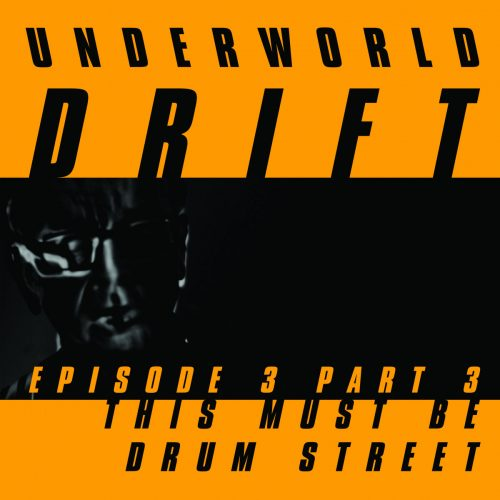 Underworld - This Must Be Drum Street cover image